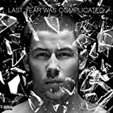 Last Year Was Complicated [Explicit]