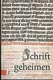 Schriftgeheimen: Opstellen over schrift en schriftcultuur