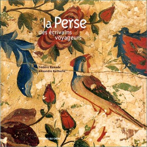 La Perse des écrivains voyageurs