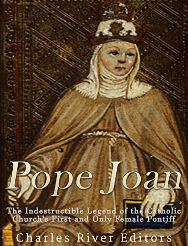 pope-joan-the-indestructible-legend-of-the-catholic-churchs-first-and-only-female-pontiff-english-ed