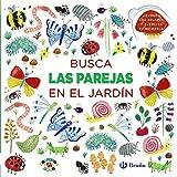 Busca las parejas en el jardín (Castellano - A Partir De 0 Años - Proyecto De 0 A 3 Años - Libros Lógicos)