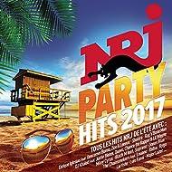 NRJ Party Hits 2017 [Explicit]