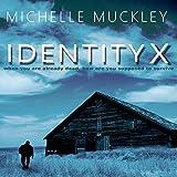Identity X: A Ben Stone Thriller, Book 1