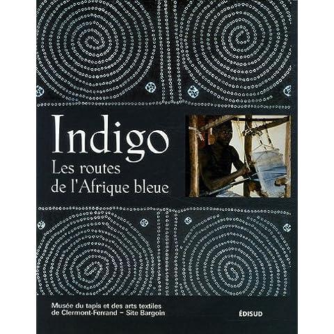 Indigo : Les routes de l'Afrique