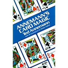 Annemann's Card Magic: An Unabridged Republication of the Two Volumes