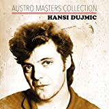 Songtexte von Hansi Dujmic - Austro Masters Collection