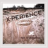 Songtexte von X‐Perience - Lost in Paradise