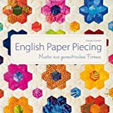 English Paper Piecing: Muster aus geometrischen Formen