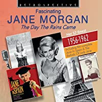 Jane Morgan: The Day the Rains Came