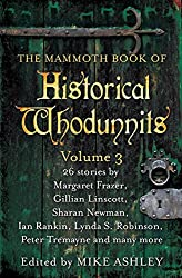 The Mammoth Book of Historical Whodunnits Volume 3 (Mammoth Books)