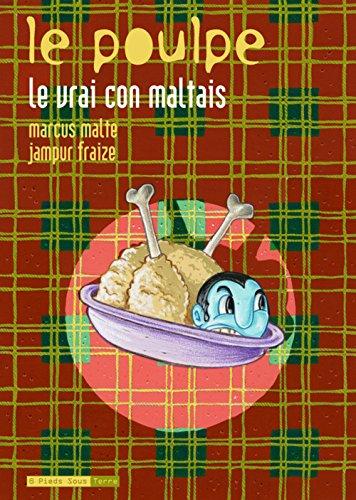 Le Poulpe - tome 9 Le vrai con maltais (09)