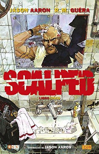 Descargar Libro Scalped O.C.: Scalped Libro 5 de Jason Aaron