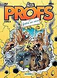 Les Profs - Tome 8 - Fenêtre sur cours (French Edition)