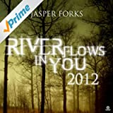 River Flows In You 2012