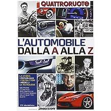 L'automobile dalla A alla Z. L'enciclopedia dell'auto firmata Quattroruote
