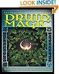 Druid Magic: The Practice of Celtic W...