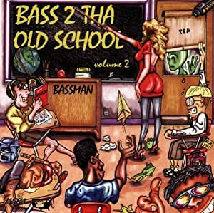 Bass to the Old School 2