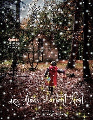 Les Alpes chantent Noël par Elsa Faure