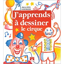 J'apprends à dessiner le cirque