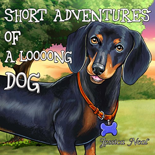 Short Adventures of a Loooong Dog: Children's Book about Funny Long Dog's Adventure in the Park (Loooong Dog's Adventures 1) (English Edition)