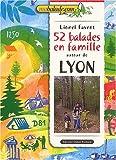 52 balades en famille autour de Lyon