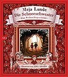 Die Schneeschwester: Eine Weihnachtsgeschichte - Maja Lunde