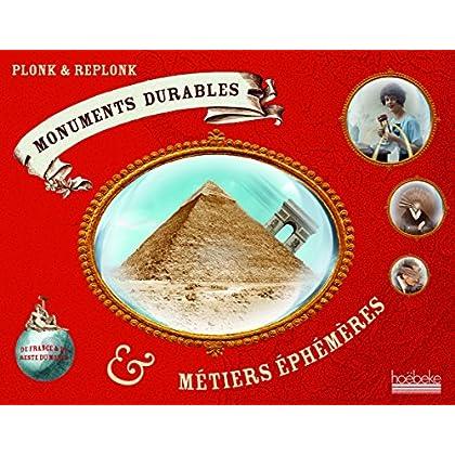 Monuments durables & métiers éphémères de France & du reste du monde