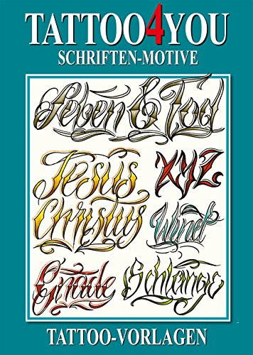 Tattoo4You - Schriften-Motive - Tattoo Vorlagen