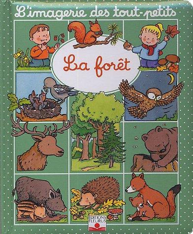 L'imagerie des tout-petits - La forêt