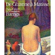 De Cézanne à Matisse : Chefs-d'oeuvre de la fondation Barnes