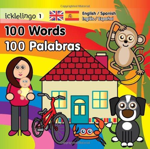 Icklelingo 1: 100 Words / 100 Palabras: English/Spanish por Steve Boakes