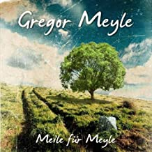 Meile Fuerl Meyle by Gregor Meyle
