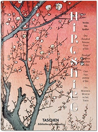 Hiroshige: One Hundred Famous Views of EDO (Bibliotheca Universalis) by Taschen (2015-05-10)