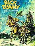 BUCK DANNY Comic Gesamtausgabe # 1 (Victor Hubinon, Jean-Michel Charlier): Die Jahrgänge 1946 bis 1948!