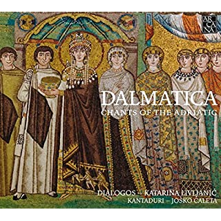 Dalmatica - Chants of the Adriatic by Dialogos