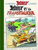 Astérix - Tome 37 - Astérix et la Transitalique - VERSION LUXE de René Goscinny