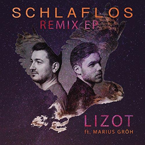 LIZOT Feat. Marius Gröh - Schlaflos - Remix EP