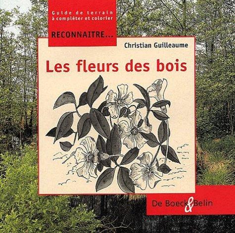 Les fleurs des bois