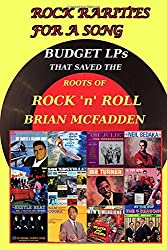 Rock Rarities for a Song: Budget LPs That Saved The Roots of Rock 'n' Roll