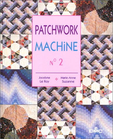 Art Machine - Patchwork machine, tome