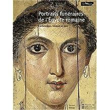 Portraits Funeraires de l'Egypte Romaine T.2 : Catonnages Linceuls et Bois