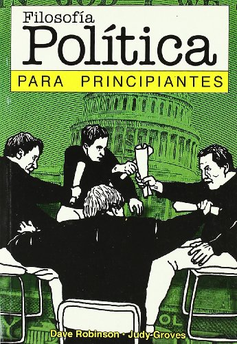 Filosofia politica para principiantes / Political Philosophy for Beginners