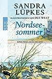Nordseesommer: Eine Inselgeschichte