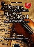 Historia insólita de la música clásica