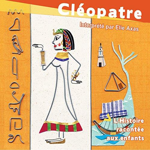 cleopatre-lhistoire-racontee-aux-enfants