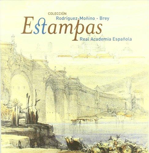 Colección Rodríguez-Moñino/Brey: estampas de la Real Academia Española por CATALOGO.