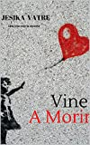VINE A MORIR: Una cita con la muerte