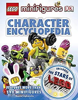 LEGO® Minifigures Character Encyclopedia LEGO® Movie edition by [Dorling Kindersley]