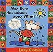 Mon livre des saisons avec Mimi - Laur�at du Comit� des mamans rentr�e 2003 (0-3 ans)