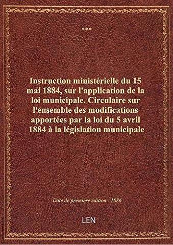 Instruction ministérielle du 15 mai 1884, sur l'application de la